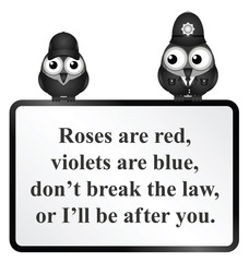 Monochrome comical do not break the law poem