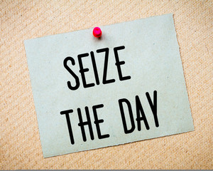 Seize the Day Message