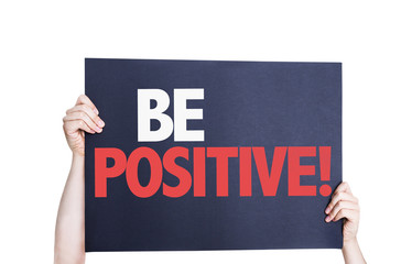 Be Positive card isolated on white background