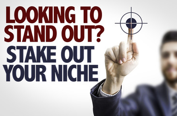 Man pointing: Looking to Stand Out? Share Out Your Niche