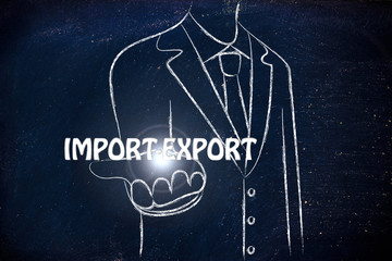 business man handing out the word Import-Export