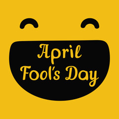 April Fools Day design with smiley face and text