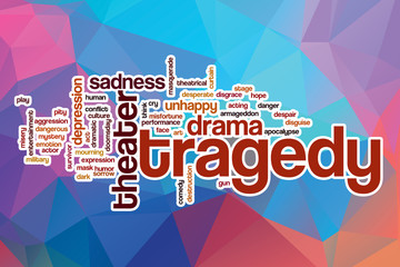 Tragedy word cloud with abstract background