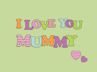 """I LOVE YOU, MUMMY"" (mother's day message card love)"