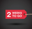 two week to go sign - 79866627