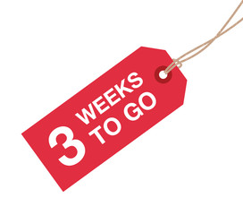three week to go sign