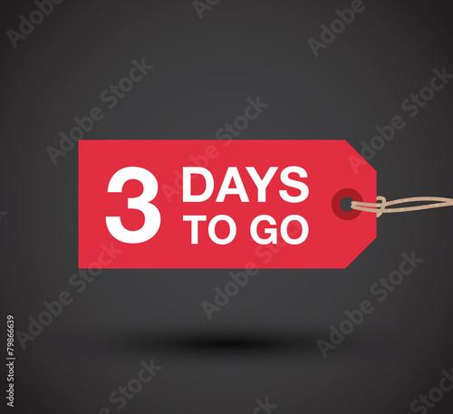 three days to go sign - 79866639