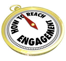 How to Reach Engagement Gold Compass Involvement Interaction