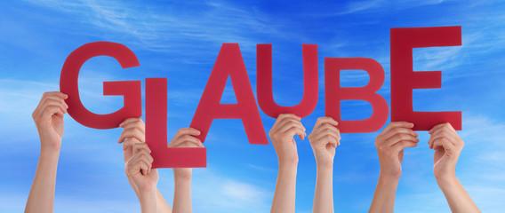 People Holding German Word Glaube Means Belief Blue Sky