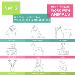 Professions and occupations outline icon set. Veterinary, work w