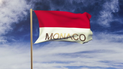 Monaco flag with title waving in the wind. Looping sun rises
