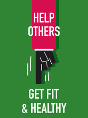 Words HELP OTHERS GET FIT AND HEALTHY