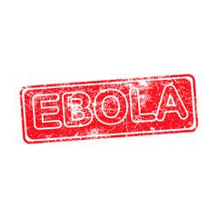 ebola red grunge rubber stamp vector illustration