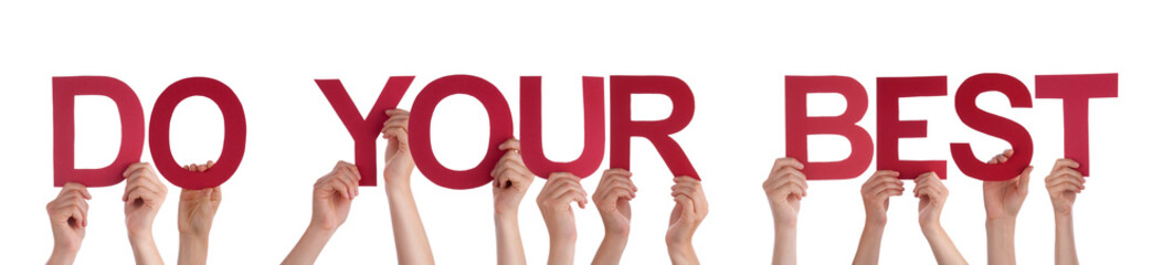 Many People Hands Holding Red Straight Word Do Your Best