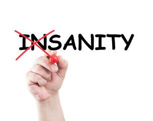 Sanity not insanity