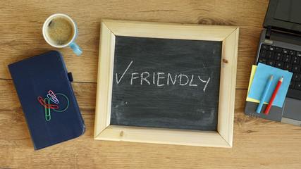 Friendly written