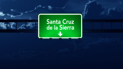 Santa Cruz Bolivia Highway Road Sign at Night