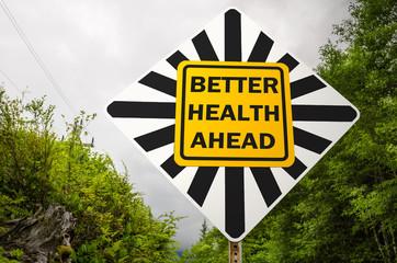 Better Health Ahead Conceptual Sign