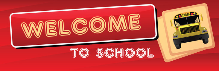 Banner Welcome to the school