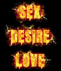 Fire Text Sex Desire Love