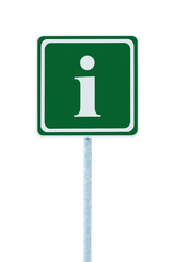 Info road sign green, white i letter icon frame, isolated