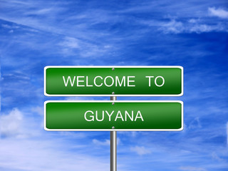 Guyana Welcome Travel Sign
