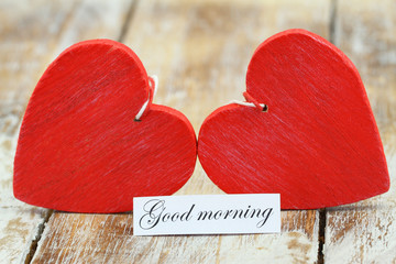 Good morning card with two red wooden hearts
