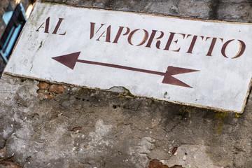 Vaporetto info sign, venetian transport, Italy