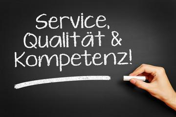 Service, Qualität & Kompetenz!
