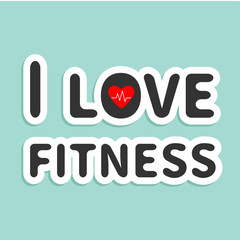 I love fitness text with heart sign Blue background  Flat design