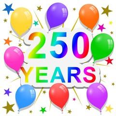 250 Years anniversary