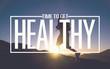 Leinwanddruck Bild - Healthy Fit Diet Activity Sport Lifestyle Purpose Concept