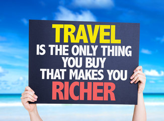 Travel is the Only Thing you Buy that Makes you Richer card