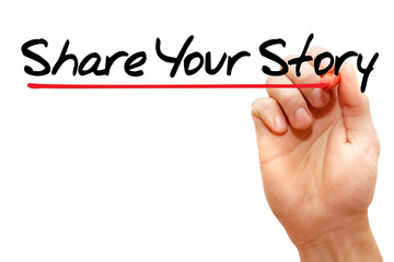 Hand writing Share Your Story with marker, business concept