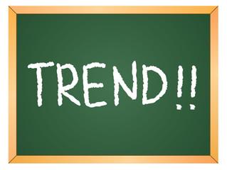 """""""trend"""" word on chalkboard"""