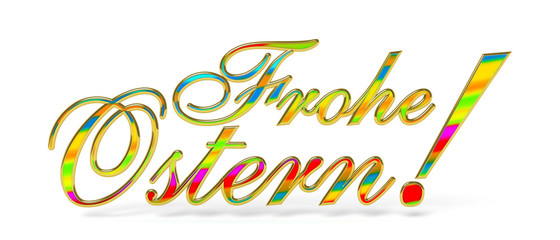 Frohe Ostern, Text, Grußkarte, 3D, horizontal, bunt, farbenfroh