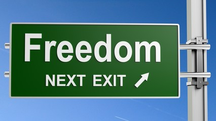 Freedom. 3D. Freedom - Freeway Exit Sign