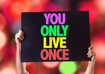 You Only Live Once card with bokeh background