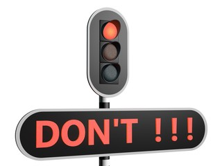 Don't do it - red light