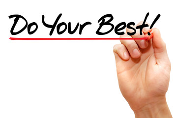 Hand writing Do Your Best with marker, business concept