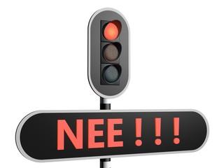 Verkeersbord met Nederlandse tekst NEE