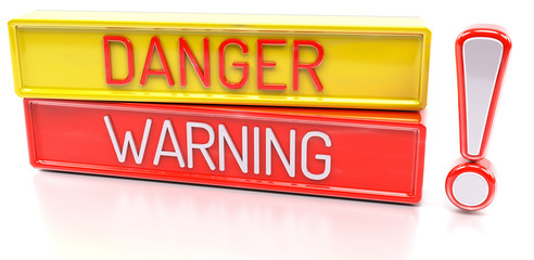 Danger Warning - 3d banner, isolated on white background