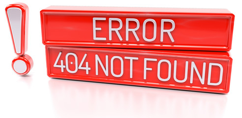 Error 404 Not Found - 3d banner, isolated on white background