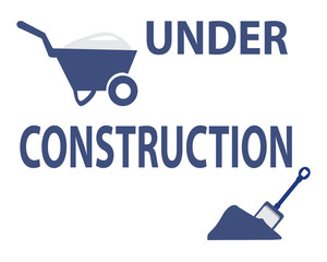 Under construction with cart and shovel sign
