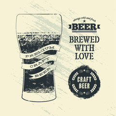 Typography vintage grunge style beer poster with glass of beer.