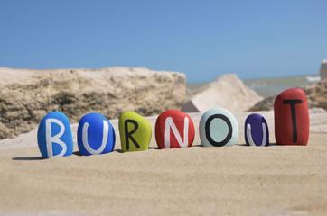 Burnout, the disease of our civilization on stones