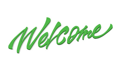"""Welcome"" calligraphic lettering"