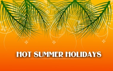 Hot Summer Holidays
