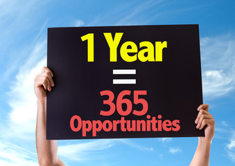 1 Year = 365 Opportunities card with sky background