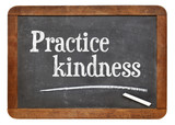Practice kindness on blackboard poster